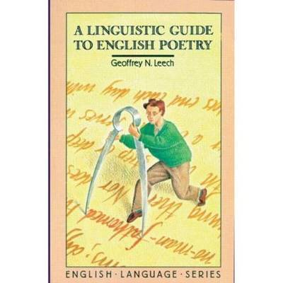 A Linguistic Guide to English Poetry by Geoffrey N Leech image