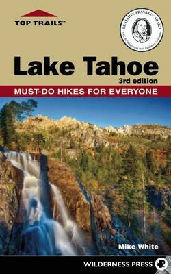 Top Trails: Lake Tahoe by Mike White