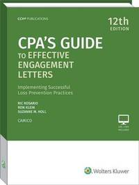 CPA's Guide to Effective Engagement Letters (12th Edition) by Ric Rosario