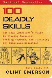100 Deadly Skills by Clint Emerson