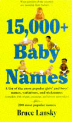 15, 000+ Baby Names by Bruce Lansky