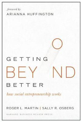 Getting Beyond Better by Roger L. Martin