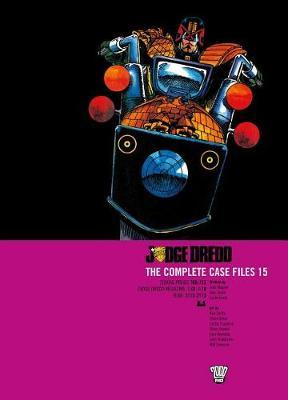 Judge Dredd: Complete Case Files 15 by John Wagner image