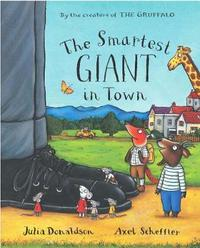The Smartest Giant in Town: Big Book by Julia Donaldson