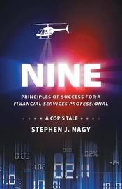 Nine by Stephen J Nagy
