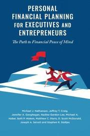 Personal Financial Planning for Executives and Entrepreneurs by Michael J. Nathanson
