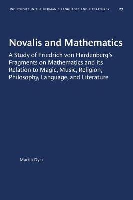Novalis and Mathematics by Martin Dyck