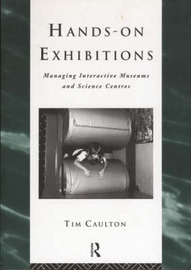 Hands-On Exhibitions by Tim Caulton