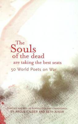 The Souls of the Dead are Taking all the Best Seats by Angus Calder image
