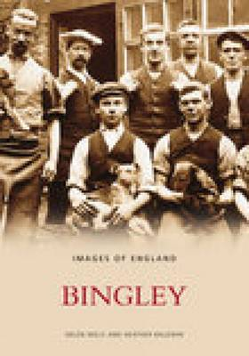 Bingley by Bingley and District Local History Society