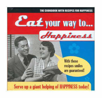 Eat Your Way to Happiness