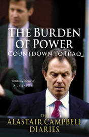 The Burden of Power by Alastair Campbell