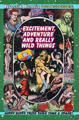 Klassik Komix: Excitement, Adventure & Really Wild Things by Mini Komix image