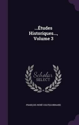 ...Etudes Historiques..., Volume 3 by Francois Rene Chateaubriand image