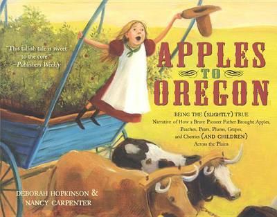 Apples to Oregon by Deborah Hopkinson image