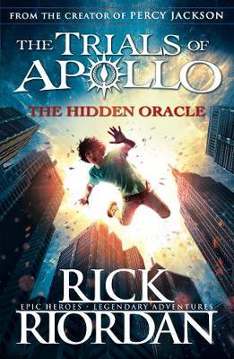 The Hidden Oracle (The Trials of Apollo Book 1) by Rick Riordan image