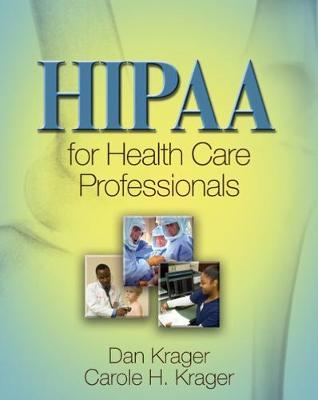 HIPAA for Health Care Professionals by Dan Krager image