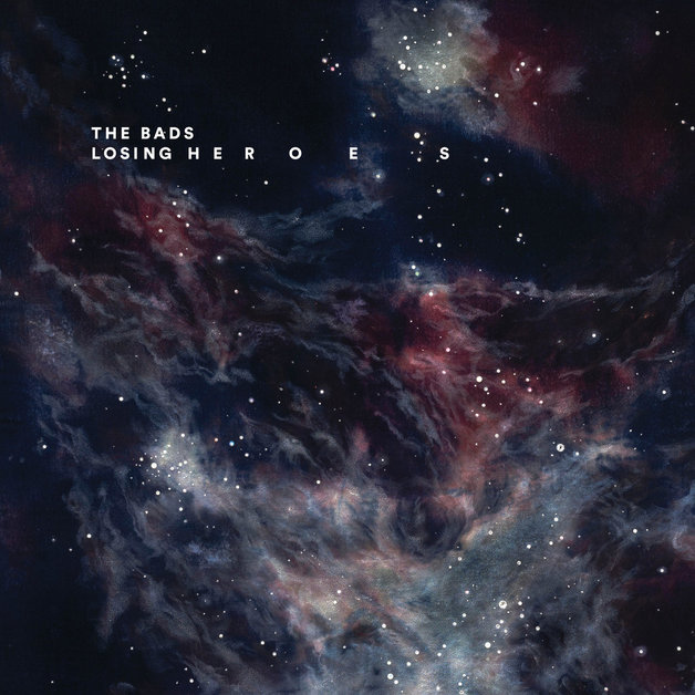 Losing Heroes by The Bads