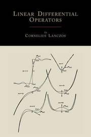 Linear Differential Operators by Cornelius Lanczos