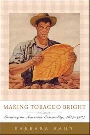 Making Tobacco Bright by Barbara M. Hahn image
