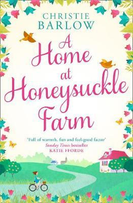 A Home at Honeysuckle Farm by Christie Barlow image