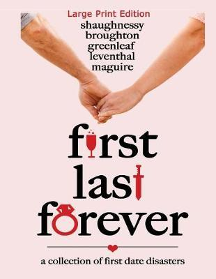 First Last Forever by Mandy Broughton