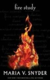 Fire Study by Maria V Snyder