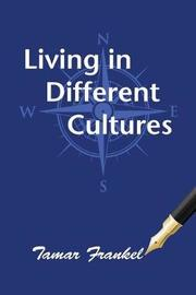 Living in Different Cultures by Tamar Frankel