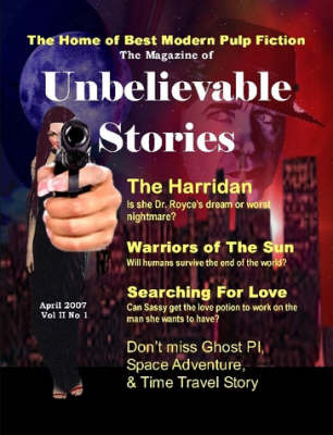 The Magazine of Unbelievable Stories (April 2007) Global Edition by Andrei Lefebvre image