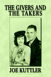 The Givers and the Takers by Joe Kuttler image