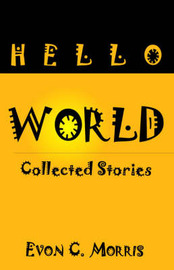 Hello World by Evon C. Morris image