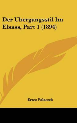 Der Ubergangsstil Im Elsass, Part 1 (1894) by Ernst Polaczek image