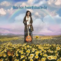 Promises of a Brand New Day by Ruthie Foster