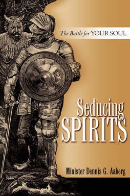 Seducing Spirits by Dennis G. Aaberg image