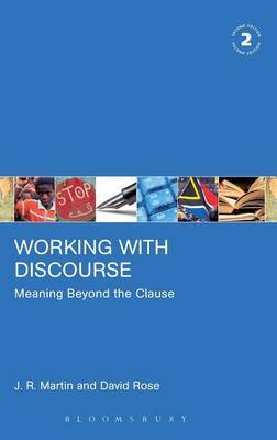 Working with Discourse - Meaning Beyond the Clause by J.R. Martin