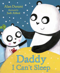 Daddy, I Can't Sleep by Alan Durant