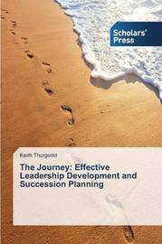 The Journey by Thurgood Keith