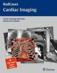 Radcases Cardiac Imaging by Carlos S. Restrepo image