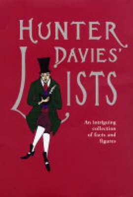 Hunter Davies' Lists by Hunter Davies