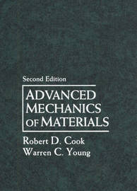 Advanced Mechanics of Materials by Robert Cook image