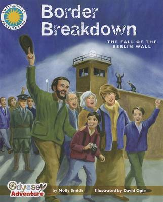 Border Breakdown: The Fall of the Berlin Wall by Molly Smith image