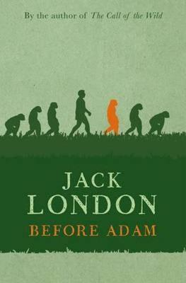 Before Adam by Jack London image