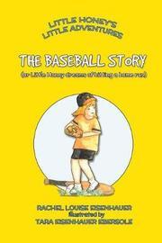 The Baseball Story by Tara Eisenhauer Ebersole