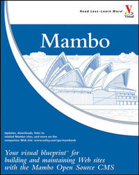 Mambo: Your Visual Blueprint for Building and Maintaining Web Sites with the Mambo Open Source CMS by Ric Shreves image