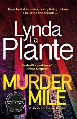 Murder Mile by Lynda La Plante