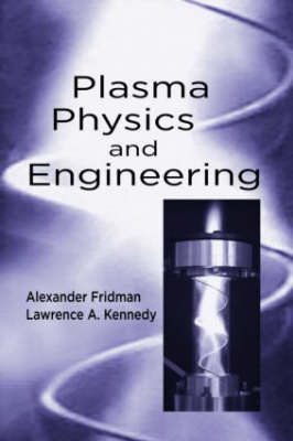 Plasma Physics & Engineering by ALEXANDER FRIDMAN image
