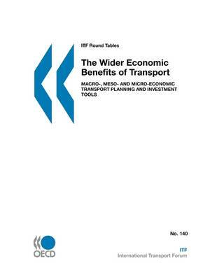 ITF Round Tables The Wider Economic Benefits of Transport by OECD Publishing image