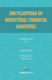 Encyclopedia of Industrial Additives, Volume 2