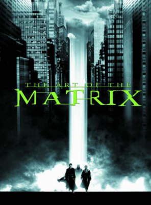 "The Art of ""The Matrix"" by Larry Wachowski"
