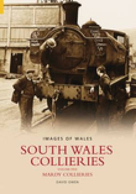 South Wales Collieries Volume 5 by David Owen